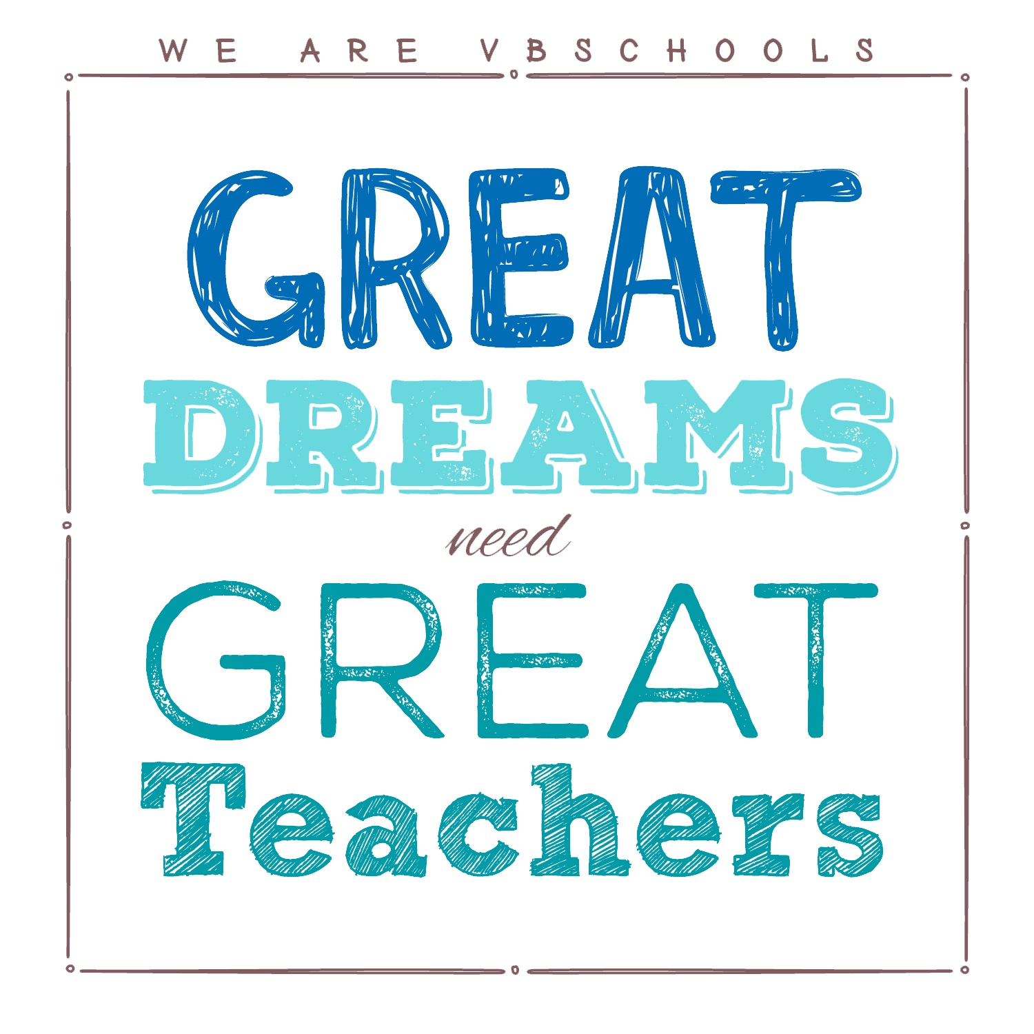 GreatDreamsNeedGreat Teachers