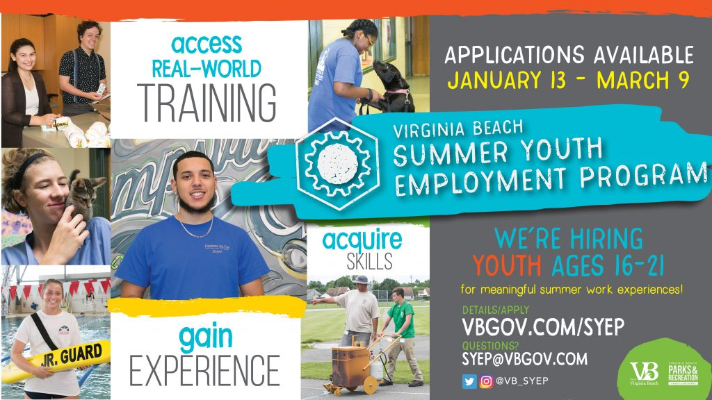 Virginia Beach Summer Youth Employment Program. Applications available January 13 – March 9. We're hiring youth ages 16-21 for meaningful summer work experiences! Details/apply: VBGov.com/syep. Questions? syep@vbgov.com